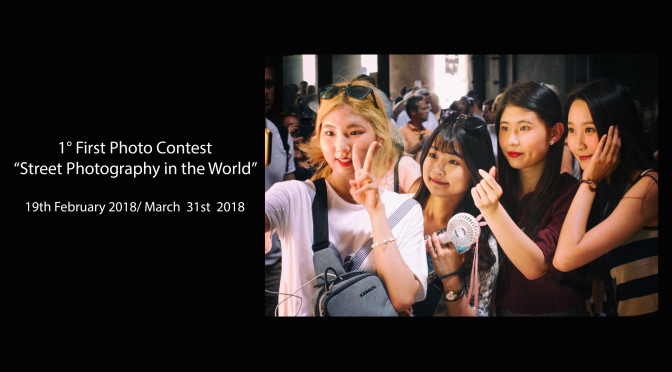 "1° First photo contest for ""Street Photography in the world"""